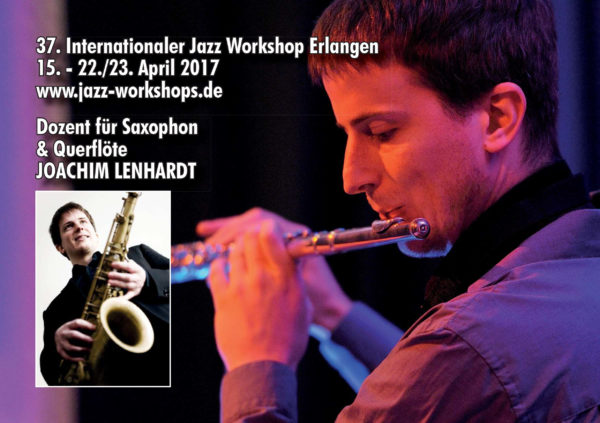 37 Internationaler Jazzworkshop Erlangen 2017 - Joachim Lenhardt